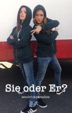 Bechloe SIE oder ER? by sendrickparadise