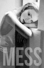 Mess by shaznay_martin