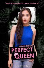 Perfect Queen by Blackpinkstories