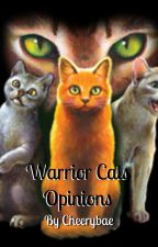 Warrior Cats Opinions by Swiftblaze_