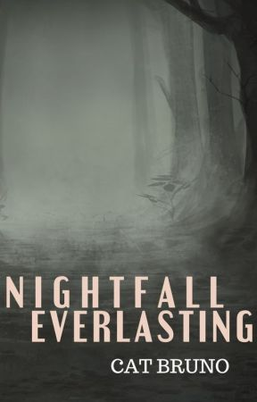Nightfall Everlasting by CatBruno