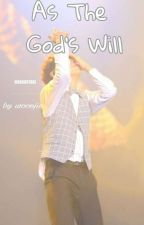 As The God's Will   Produce 101 by wooojin