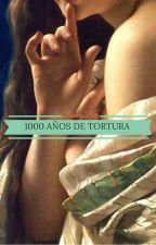 1000 años de tortura by DannyBriz