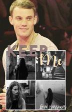 Keep me /Manuel Neuer/ by love_garrixer
