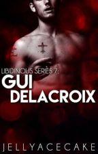 Libidinous Series 7: Gui Etienne Delacroix by JellyAcecake