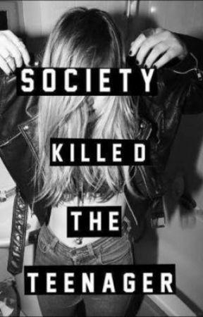 Society killed the teenager by diana_martan