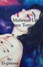 une mafieuse un mafieux tome 1 by El-gitanna
