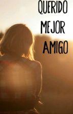 Querido Mejor Amigo by FernandaVargas05