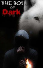 The boy of dark by The_Wolf_Of_Light
