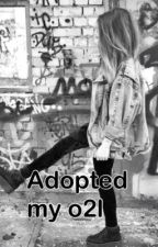 Adopted by o2l by skateswaghipster