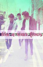 like a river flows / zouis {+18} by liliumpumilum