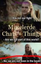 Mittelerde Chats + Things  by __Moonlight____