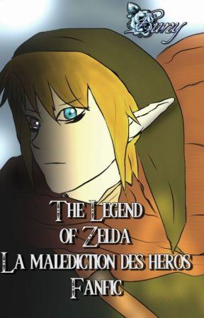 The Legend of Zelda : La malédiction des héros ( pause correction ) by Elincya