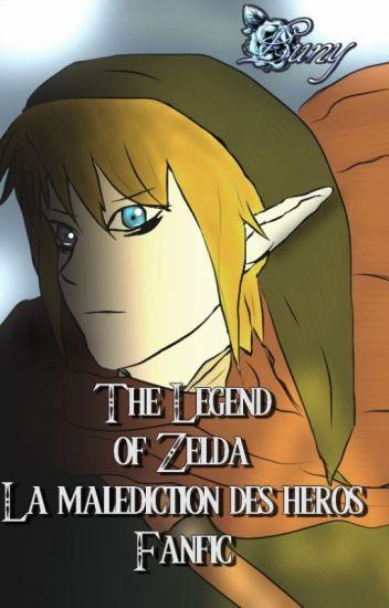 The Legend of Zelda : La malédiction des héros ( version brouillonne )