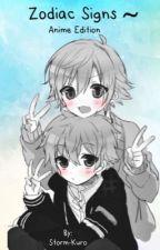 Zodiac Signs ~ Anime Edition by Storm-Kuro