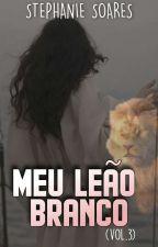 Herdeira III • Meu Leão Branco by estefanisoares79