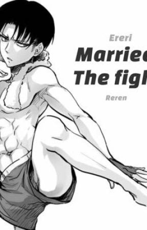Married to the fighter {ereri reren aot snk} by fromkentenowithlove