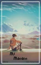 Mi Mocosa  [Levi Ackerman X Lectora] by Meme843