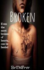 Broken [Under Major Heavy Reconstruction] by BriTelFrvr