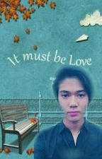 It Must Be Love 🔛 Idr&Nk by Jihaanptr