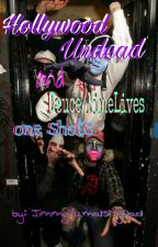 Hollywood Undead and Deuce/NineLives one shots by Jimmyyumaismydad