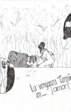 La venganza terminó en... ¿amor? by DachanAlein