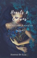 || Hearts and Crowns || A Selection Roleplay || Closed || by -eternalove