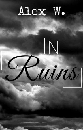 In Ruins by CreativeCircumstance
