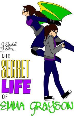 The Secret Life of Emma Grayson by Lizardgurl