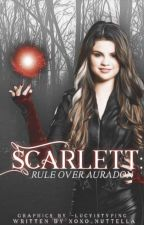 Scarlett: Rule Over Auradon|| Descendants by NutellaEmpress