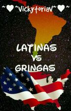 Latinas VS Gringas  by VickytoriaV