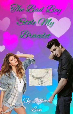 The Bad Boy Stole My Bracelet  by Liz_bookworm_Nerd