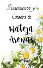Pensamientos y Estados de Maleja Arenas by Maleja_Arenas