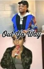 Out Yo Way by queen-angelita