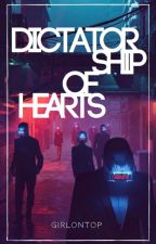 Dictatorship of Hearts by girlsontop