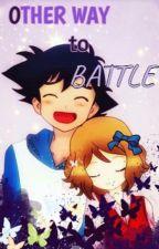 Other Way to Battle by SakuraZala