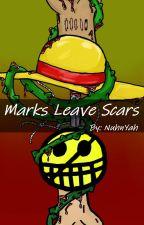 Marks Leave Scars [LawLu] by NuhnYah
