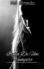 Irmã de Um Vampiro  by MelAlmeida13