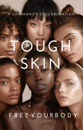 Tough Skin by FreeYourBody