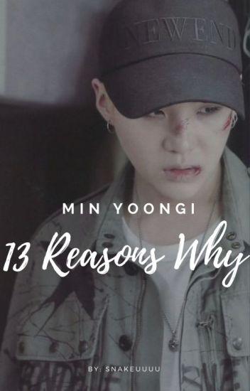 13 Reasons Why (Yoongi Fanfic) Discontinued - Bts💙 - Wattpad