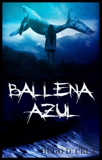 BALLENA AZUL...  (EL INICIO).