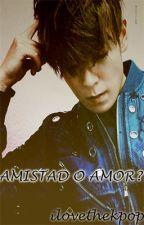 AMISTAD O AMOR? ( TOP Y TU ) by ilovethekpop