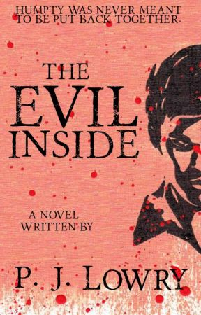 The Evil Inside by PJLowry