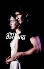 dirty dancing ; hariana  by ocaens