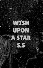 Wish Upon A Star S.S by morganmae123456