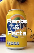 Rants & Facts by Freaky_Imagination
