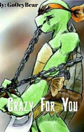 Crazy For You by DatOneManiac