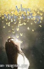 Adira: magic academy by yakiasabi