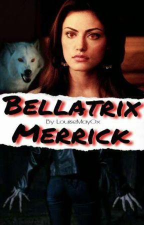 Bellatrix Merrick ↔ Teen Wolf. (slow updates) by LouiseMayOx