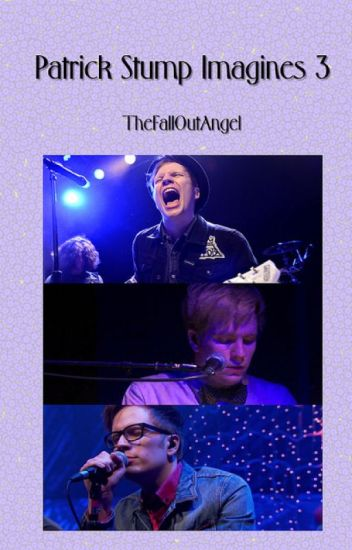 Patrick Stump Imagines (Book 3)